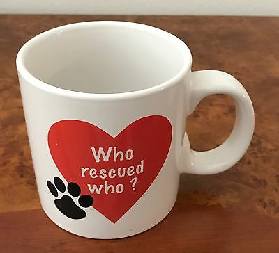 Coffee Mug - Who Rescued Who - Cat Or Dog - 16 Oz. - New