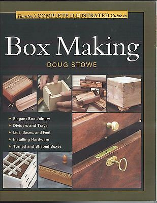 Taunton's Complete Illustrated Guide to Box Making, Crafts Hobbies Wood working