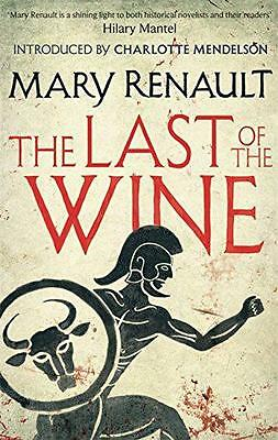 The Last of the Wine: A Virago Modern Classic (VMC) by Renault, Mary | Paperback