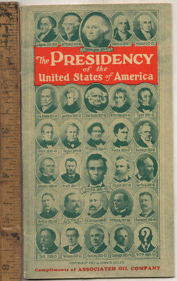 Original 1925 Associated Oil Co. The Presidency of the United States of America