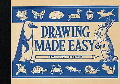 Drawing Made Easy, E. G. Lutz
