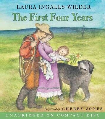 The First Four Years by Laura Ingalls Wilder Compact Disc Book (English)