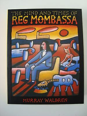 The Mind and Times of Reg Mombassa by Murray Waldren (Hardback, 2009)