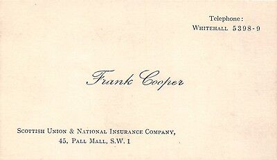 Frank Cooper. Scottish Union & National Insurance. 45 Pall Mall. London. RH.110