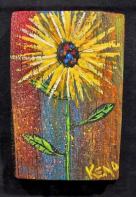 "SUN~FLOWER~ 5""x7""reclaimed barn wood painting~KENO ART FOLK outsider~COASTWALKER"