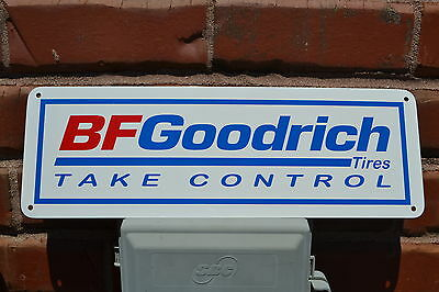 BF GOODRICH Tires Sign Take Control Racing Tire Shop