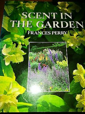 Scent in the Garden by Frances Perry (Paperback, 1992)