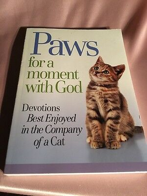 Book-Paws For A Moment With God, Devotions Best Enjoyed In The Company Of A Cat!