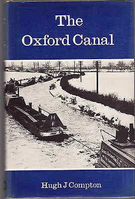 THE OXFORD CANAL - HUGH COMPTON Inland waterways   boats boating England   cE