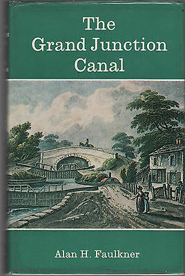THE GRAND JUNCTION CANAL - FAULKNER  Inland waterways  boats boating England  cE