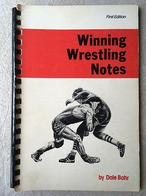 VINTAGE Winning Wrestling Notes 1st Edition by Dale Bahr COACHING POINTS