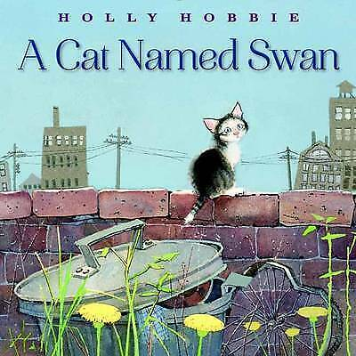 Cat Named Swan by Hobbie, Holly   Hardcover Book   9780553537444   NEW