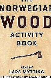 Norwegian Wood Activity Book, Mytting, Lars, New