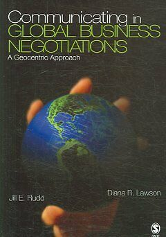 Communicating in Global Business Negotiations, Jill E. Rudd