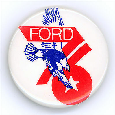 "* Eye-catching  ~ "" FORD  '76 "" ~  1976 Campaign Button"