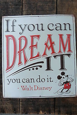 If You Can Dream It You Can Do It Walt Disney MICKEY Steamboat Willy METAL SIGN