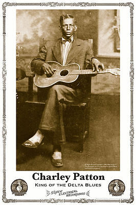 BLUES POSTER: CHARLEY PATTON King Of The Delta Blues (Paramount Records photo)