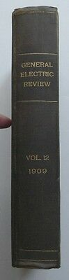 General Electric Review Volume XII 1909, Antique Book
