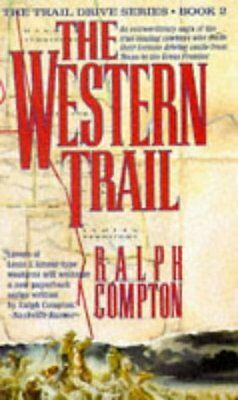 The Western Trail (The traildrive series), Ralph Compton   Paperback Book   Good