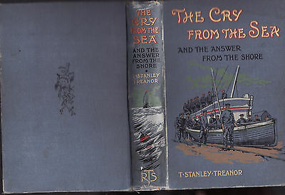 THE CRY FROM THE SEA & ANSWER FROM THE SHORE - TREANOR ships shipwrecks rescue