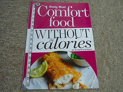 DAILY MAIL - COMFORT FOOD WITHOUT THE CALORIES by JUSTINE PATTISON (15 pages)