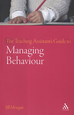The Teaching Assistant's Guide to Managing Behaviour, Good Condition Book, Morga