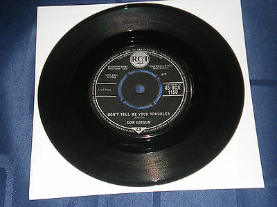 """Don Gibson - Don't Tell Me Your Troubles - 1959 Rca 7"""" - Superb Country Rocker"""