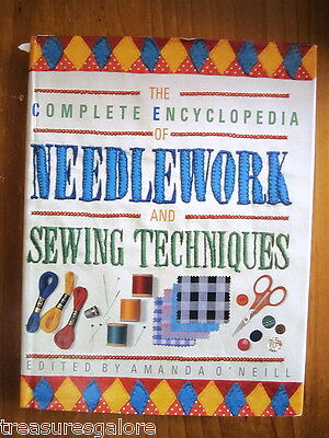 The COMPLETE ENCYCLOPEDIA of NEEDLEWORK and SEWING TECHNIQUES 1989 HC DJ
