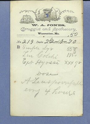 1870 WA Jones Druggist Apothecary Warrenton Missouri Prescription Receipt No 219
