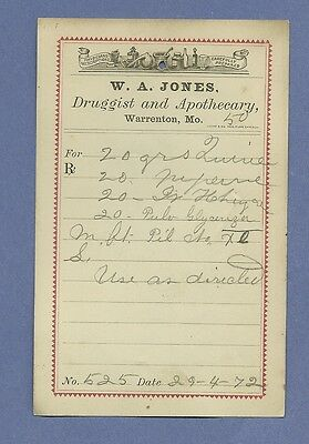 1872 WA Jones Druggist Apothecary Warrenton Missouri Prescription Receipt No 525