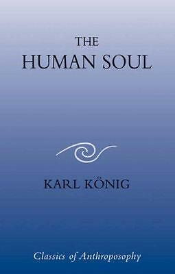 The Human Soul by Konig, Karl   Paperback Book   9780863155789   NEW