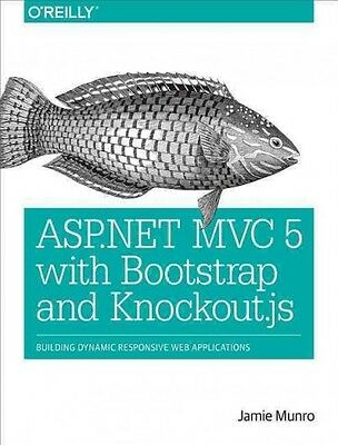 ASP.NET MVC 5 with Bootstrap and Knockout.js, Jamie Munro
