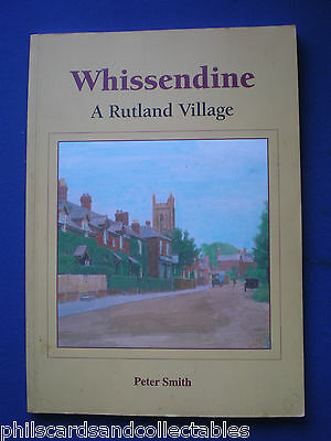 Whissendine - A Rutland Village by Peter Smith  c1999