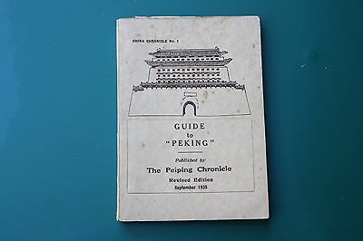 1935 China Guide to Peking Original Book 196 Pages Map Adverts Photographs