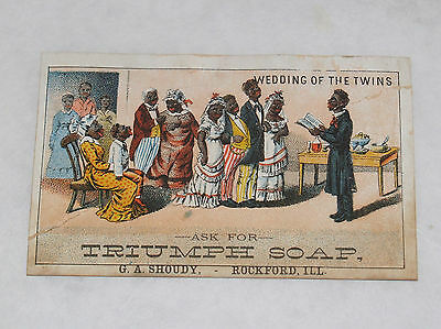 Antique Victorian Racist Black Americana Trade Card Triumph Soap Rockford Ill