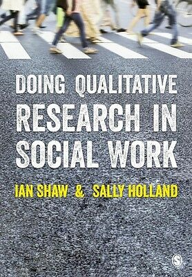 Doing Qualitative Research in Social Work by Ian G Shaw (English)