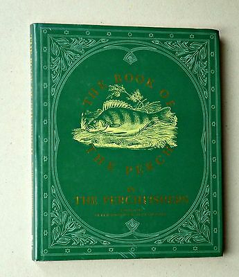 The Book of the Perch. The Perchfishers. Hardback.