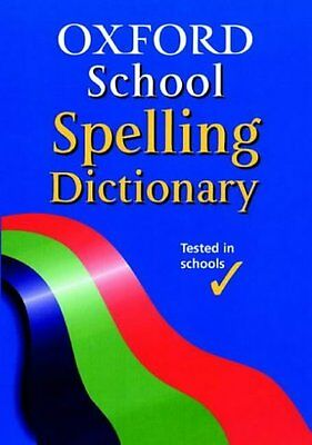 OXFORD SCHOOL SPELLING DICTIONARY, Hachette Children's Books | Paperback Book |