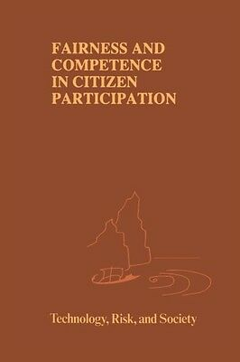 Fairness and Competence in Citizen Participation - Evaluating Models for Enviro.