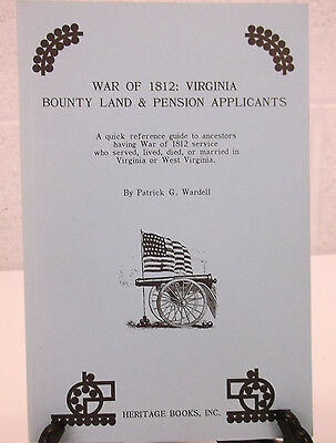 War of 1812 Virginia Bounty Land & Pension Applicants Genealogy Research Book
