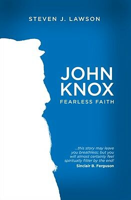 John Knox: Fearless Faith (Biography) (Paperback), 9781781915394