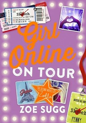 Girl Online: On Tour (Hardcover), Sugg, Zoe, 9780141359953