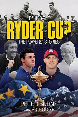Behind the Ryder Cup: The Players' Stories (Behind the Jersey Series) (Hardcove.