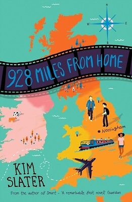 928 Miles From Home, Slater, Kim, 9781509842193