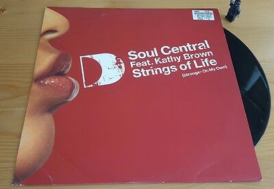 "Soul Central feat Kathy Brown - Strings of Life 12"" vinyl single House"