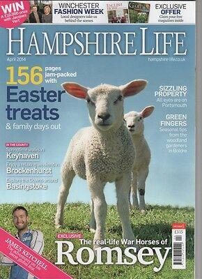 Hampshire Life Magazine April 2014 Keyhaven, Brockenhurst, Basingstoke, Romsey