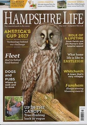 Hampshire Life Magazine May 2017 America's Cup, Fareham, Eastleigh, Whitchurch