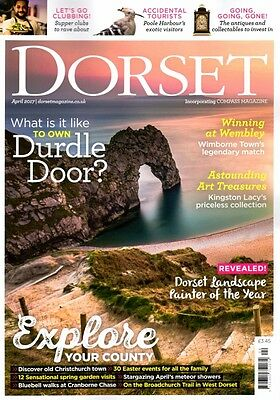 Dorset Magazine April 2017 Durdle Door, Christchurch, Kingston Lacy, Cranborne