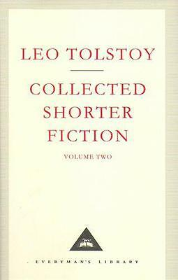 The Complete Short Stories Volume 2: v. 2 (Everyman' s Library) by Tolstoy, Leo