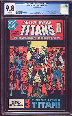 TALES OF THE TEEN TITANS # 44 CGC 9.8 JUDAS CONTRACT 1st NIGHTWING DC